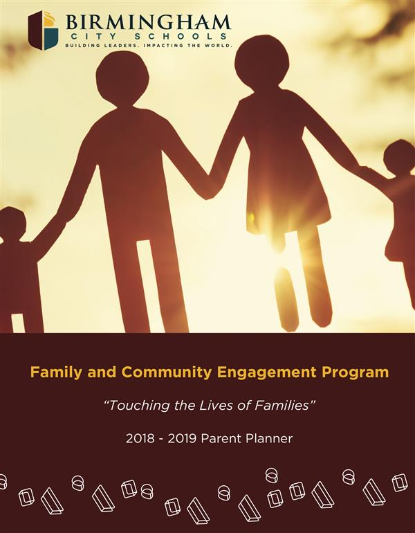 2018-2019 Birmingham Family and Community Parent Planner