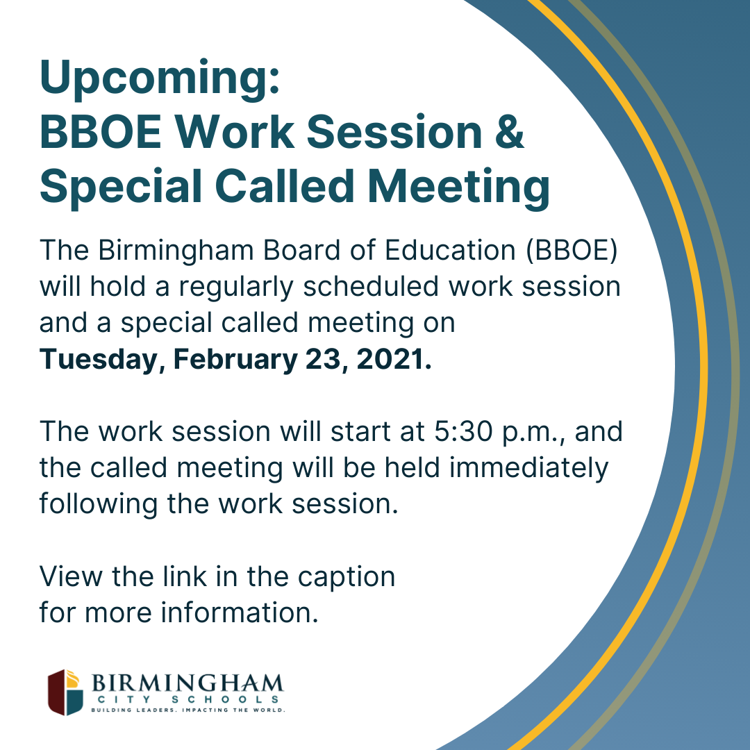 Upcoming: BBOE Work Session & Special Called Meeting -- Feb. 22, 2021