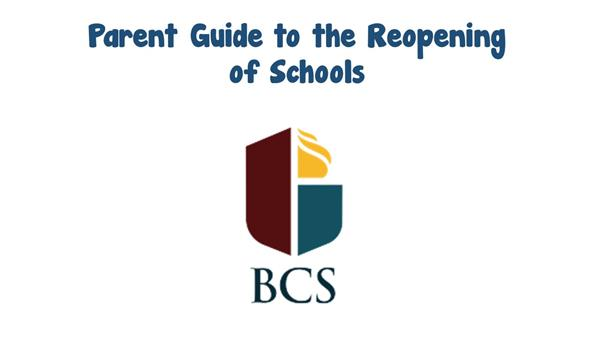 Parent Guide to BCS Reopening of Schools