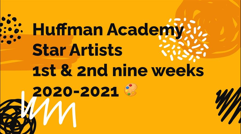 Huffman Academy Star Artists