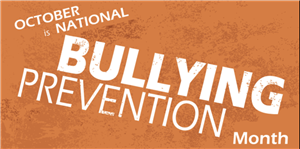 Bullying Prevention Month!