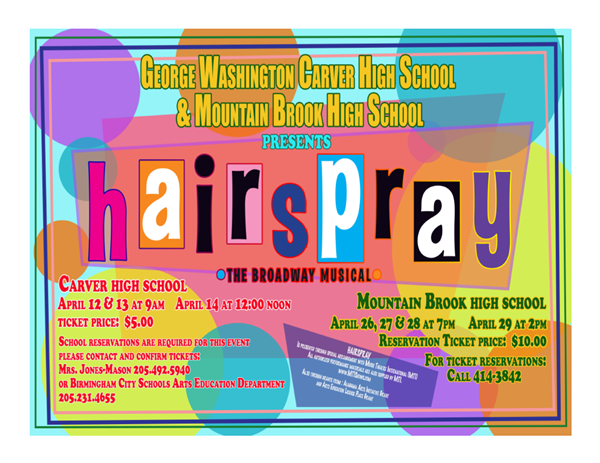 "Carver High School and Mountain Brook High School Present ""Hairspray"""